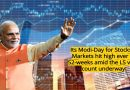 Its Modi-Day for Stocks..! Markets hit high ever in 52-weeks with LS elections underway